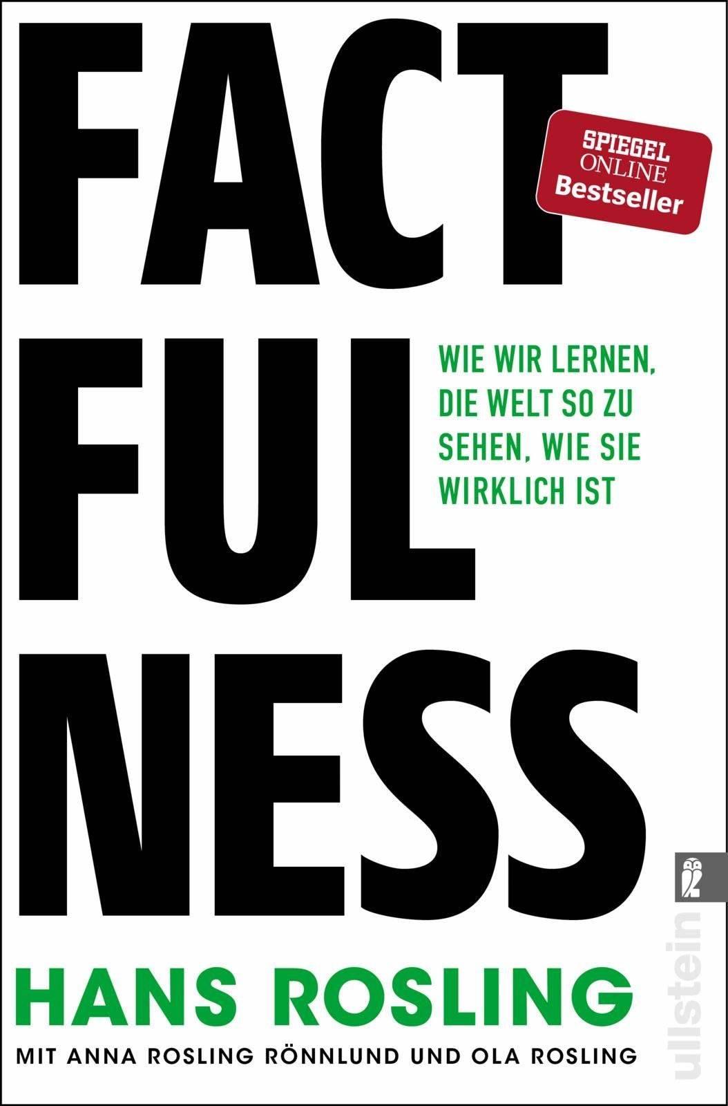 Die besten Bücher zur Persönlichkeitsentwicklung: Hans Rosling - Factfulness - Wie wir lernen, die Welt so zu sehen, wie sie wirklich ist Buchempfehlung
