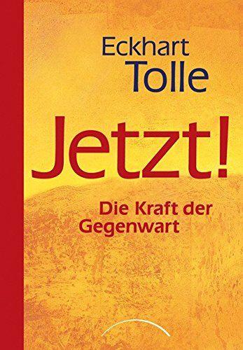 Bücher für deine persönliche Weiterentwicklung - Jetzt - Eckart Tolle - Buchempfehlung