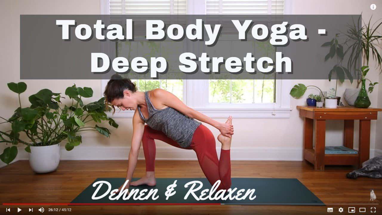 Yoga-Videos zum Dehnen: Total Body Yoga - Deep Stretch