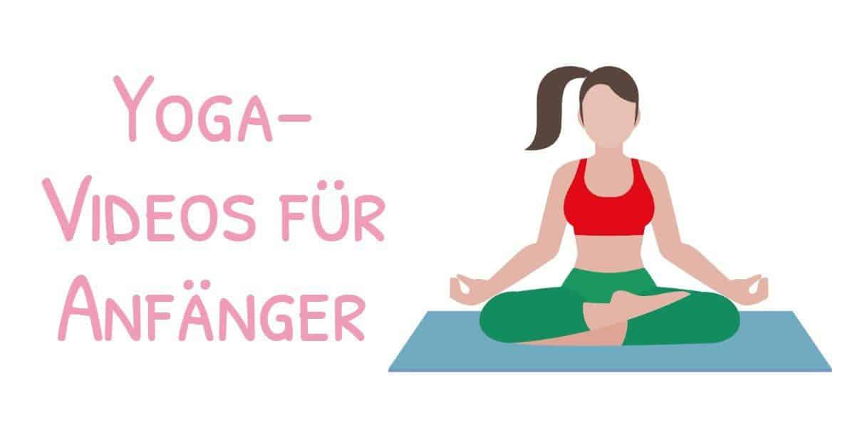 Weiterentwicklung mit Yoga: Yoga-Videos für Anfänger