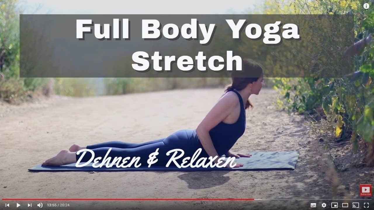 Yoga-Video zum Stretchen und Dehnen des ganzen Körpers