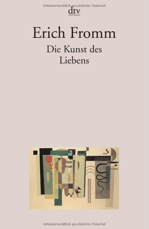 Die besten Bücher zur Persönlichkeitsentwicklung: Erich Fromm - Die Kunst des Liebens Buchempfehlung