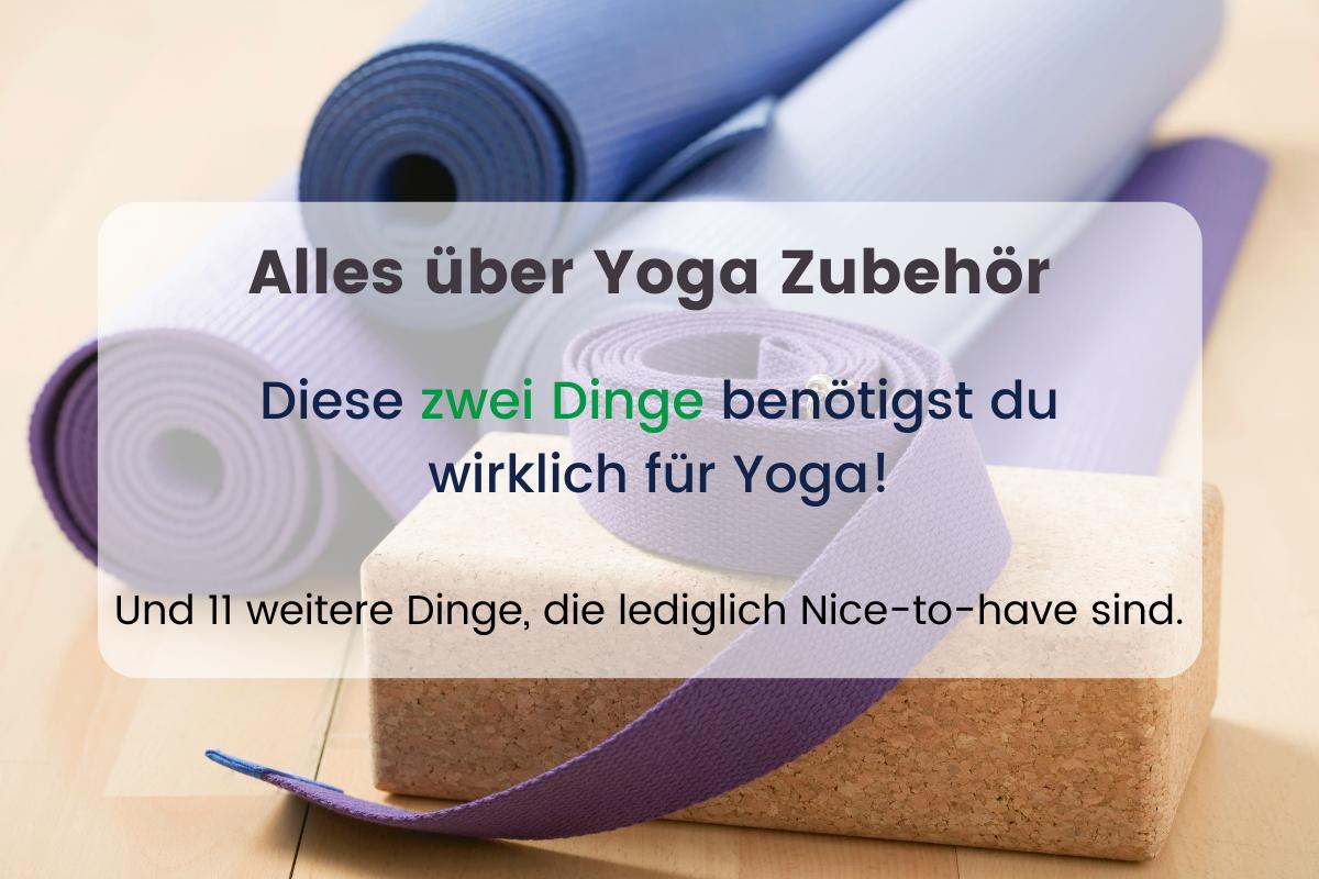 Alles über Yoga Zubehör