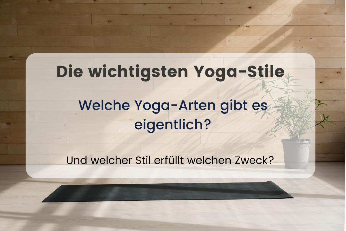 Die wichtigsten Yoga Stile