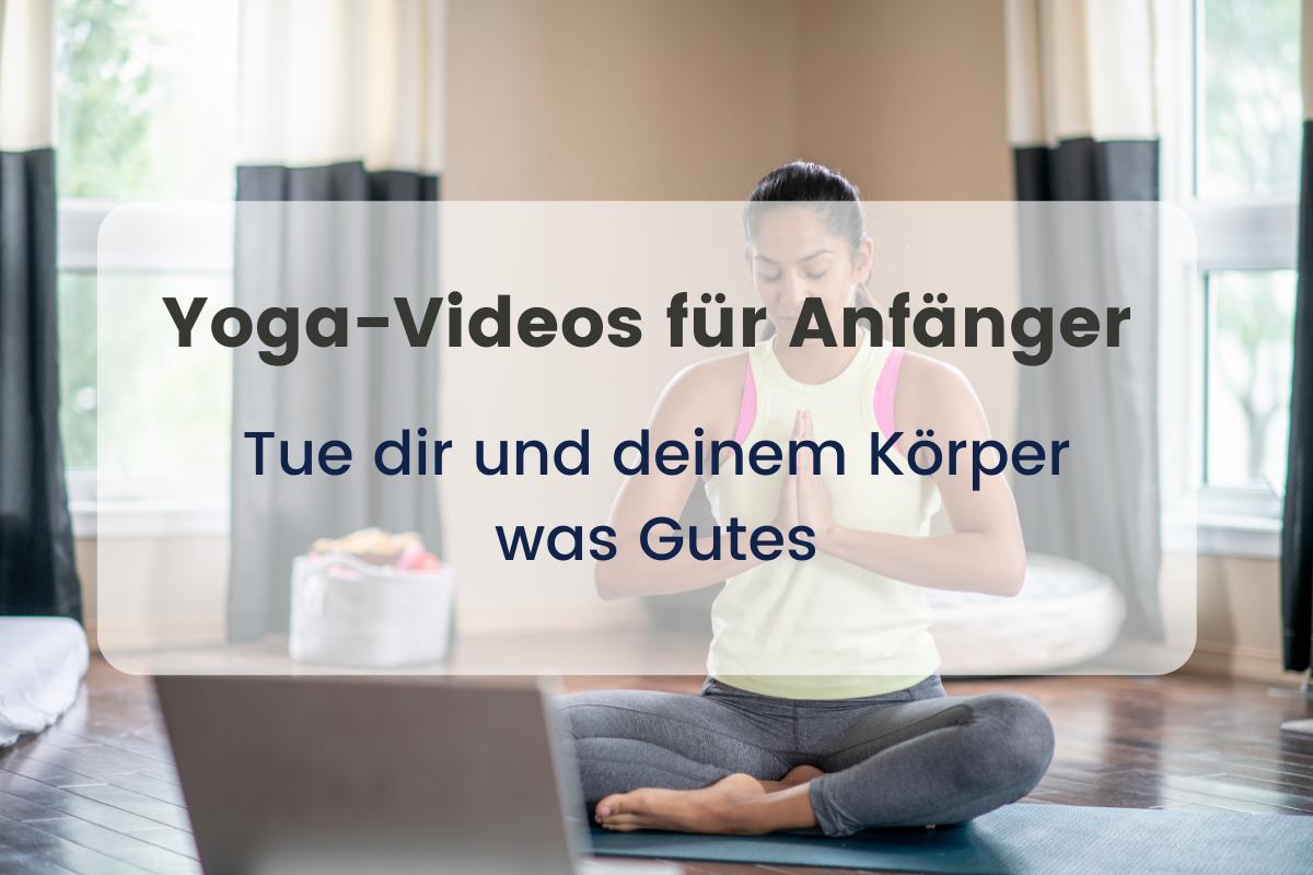 Yoga-Videos für Anfänger